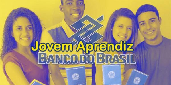 Jovem Aprendiz Banco do Brasil: Benefícios, Requisitos e Como se Inscrever.