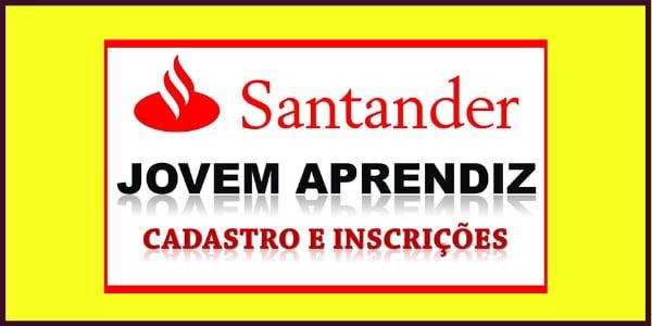 Jovem Aprendiz Santander: Conheça os Benefícios e Como se Inscrever.