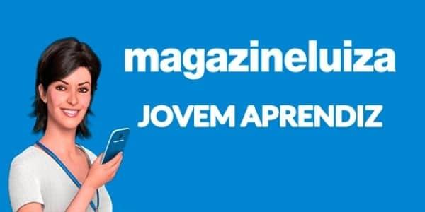 Jovem Aprendiz Magazine Luiza 2021: Salário, benefícios e como se inscrever
