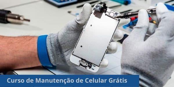 Curso de Manutenção de Celular Grátis e online: Veja como se inscrever