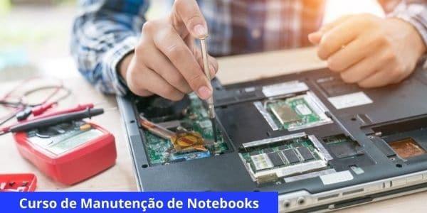 Curso de Manutenção de Notebooks grátis