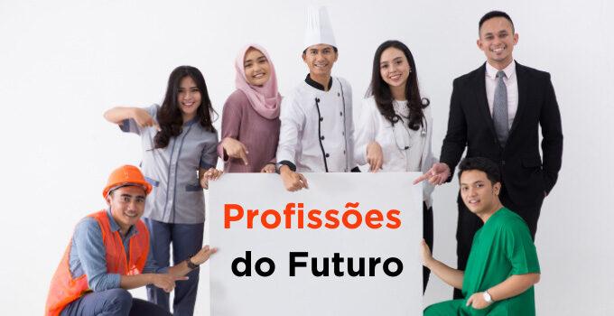 Profissões do futuro: Veja as principais áreas que estão em alta!